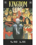 Kingdom Come 2. - Waid, Mark, Alex Ross
