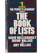 The Book of Lists - Wallace, Irving, Wallechinsky, David, Wallace, Amy