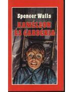 Kaméleon és gardénia - Walls, Spencer