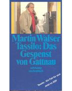 Tassilo: Das Gespenst von Gattnau - Walser, Martin
