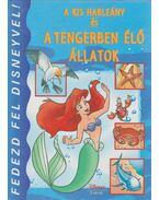 A kis hableány és a tengerben élő állatok - Walt Disney