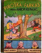 Piroska - a 3 kis malac és a falánk fekete farkas - Walt Disney
