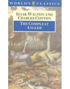 The Compleat Angler - WALTON, IZAAK - COTTON, CHARLES
