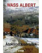 Átoksori kísértetek - Wass Albert