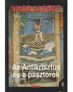 Az Antikrisztus és a pásztorok - Wass Albert
