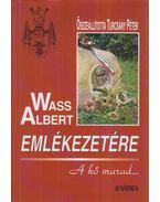WASS ALBERT EMLÉKEZETÉRE
