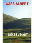 Farkasverem - Wass Albert