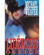 Lidérces ösztön - Weaver, Michael