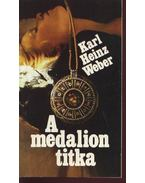 A medalion titka - Weber, Karl Heinz