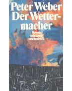 Der Wettermacher - Wéber Péter