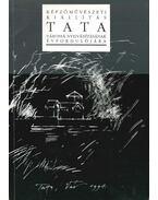 Képzőművészeti kiállítás Tata várossá nyilvánításának évfordulójára - Wehner Tibor