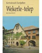 Wekerle-telep - Budapest