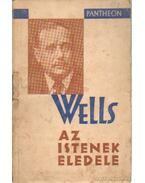 Az istenek eledele - Wells H. G.