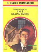 Chi é William Smith? - WENTWORTH, PATRICIA