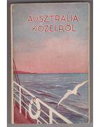 Ausztrália közelről - Sz. Weress Jolán