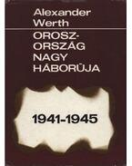 Oroszország nagy háborúja 1941-1945 - Werth, Alexander