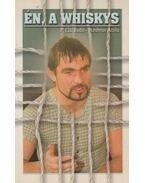 Én, a Whiskys (dedikált) - P. Gál Judit, Ambrus Attila