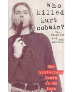 Who Killed Kurt Cobain?