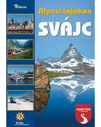 Svájc - Alpesi tájakon - Wierdl Viktor