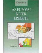 Az európai népek eredete - WIIK, KALEVI