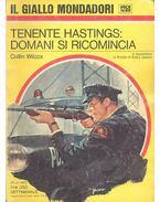 Tenente Hastings: domani si ricomincia - Wilcox, Collin