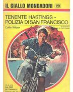 Tenente Hastings - Polizia di San Francisco - Wilcox, Collin