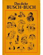 Das dicke Busch-Buch - Wilhelm Busch