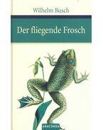Der fliegende Frosch - Wilhelm Busch
