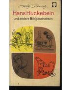 Hans Huckebein - Wilhelm Busch