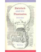 Zwiefach sind die Phantasien - Wilhelm Busch