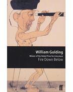 Fire Down Below - William Golding