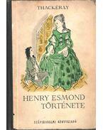 Henry Esmond története (dedikált) - William Makepeace Thackeray