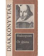 Öt dráma - William Shakespeare