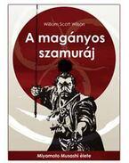 A magányos szamuráj - Wilson, William Scott