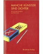 Manche Künstler sind Dichter - Wintersberger, Astrid (szerk.)