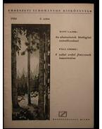 Az alsószintek biológiai vonatkozásai / A zalai erdei fenyvesek ismertetése