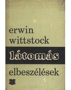 Látomás - Wittstock, Erwin