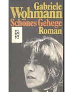Schönes Gehege - Wohmann, Gabriele