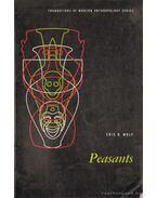 Peasants - Wolf, Eric R.