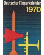 Deutscher Fliegerkalender 1970 - Wolfgang Sellenthin