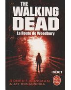 The Walking Dead - La Route de Woodbury