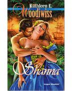 Shanna - Woodiwiss, Kathleen E.