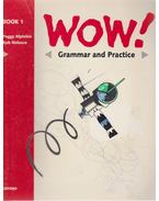 Wow! Book 1 Grammar and Practice