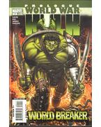 World War Hulk Prologue: World Breaker No. 1