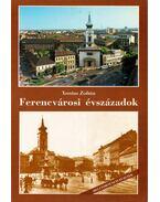 Ferencvárosi évszázadok - Xantus Zoltán