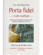 Porta fidei / Hittani kongregáció - XVI. Benedek pápa