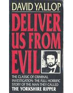 Deliver Us From Evil - Yallop, David