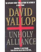 Unholy Alliance - Yallop, David