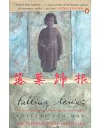 Falling Leaves - The True Story of an Unwanted Chinese Daughter - YEN MAH, ADELINE