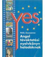 Yes - Angol távoktatási nyelvkönyv haladóknak